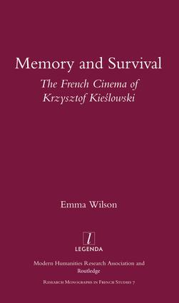Memory and Survival the French Cinema of Krzysztof Kieslowski