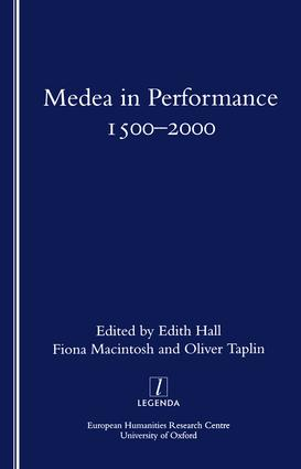 Medea in Performance 1500-2000: 1st Edition (Paperback) book cover