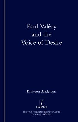 Paul Valery and the Voice of Desire: 1st Edition (Paperback) book cover