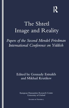 The Shtetl: Image and Reality, 1st Edition (Paperback) book cover