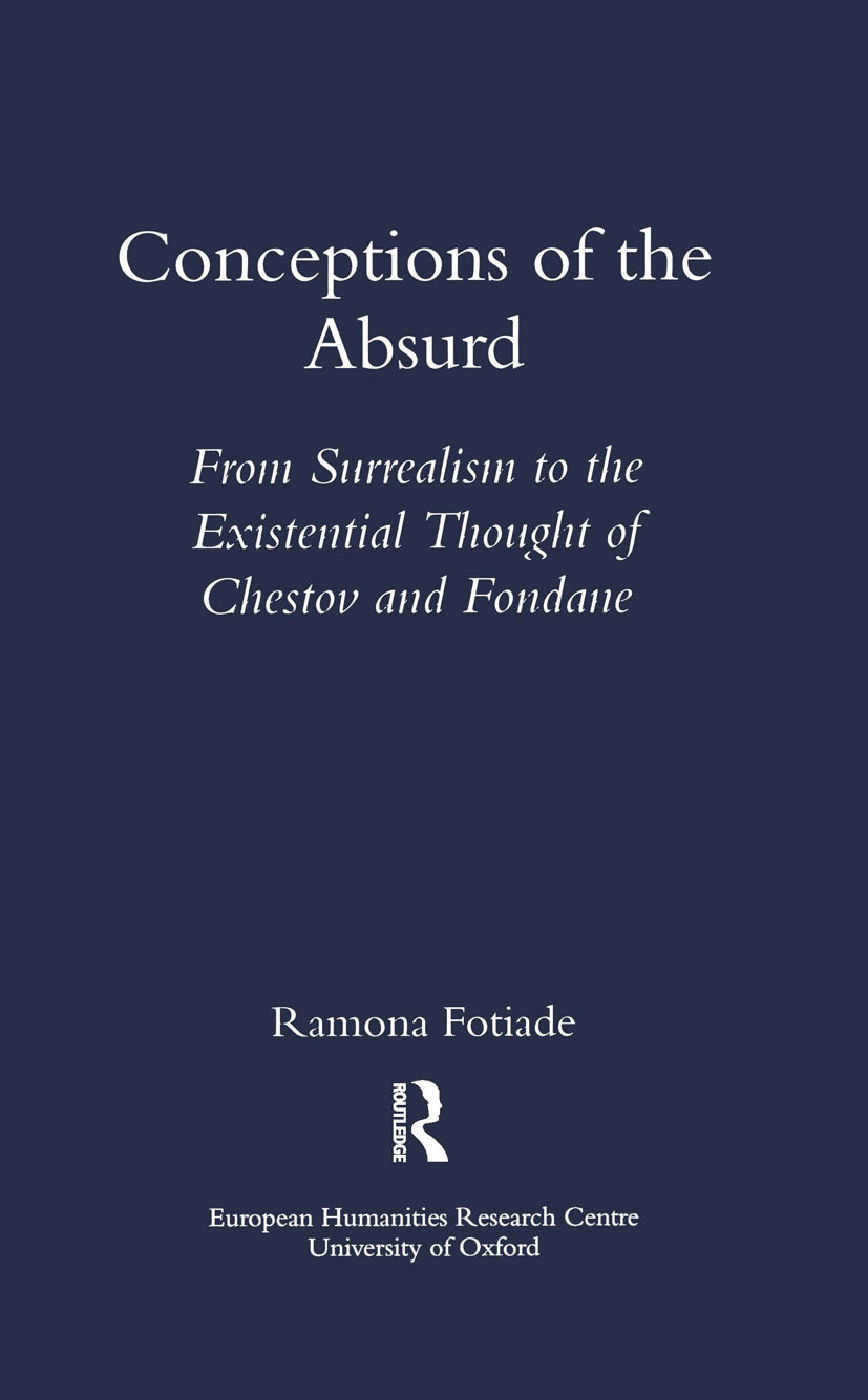 Conceptions of the Absurd: From Surrealism to Chestov's and Fondane's Existential Thought, 1st Edition (Paperback) book cover