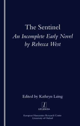 The Sentinel: An Incomplete Early Novel by Rebecca West, 1st Edition (Paperback) book cover