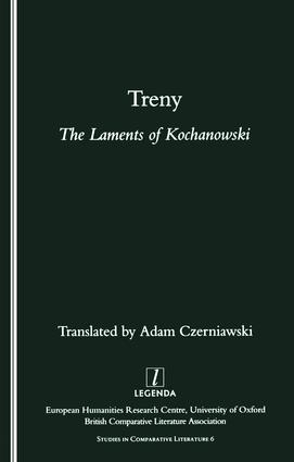 Treny: The Laments of Kochanowski, 1st Edition (Paperback) book cover