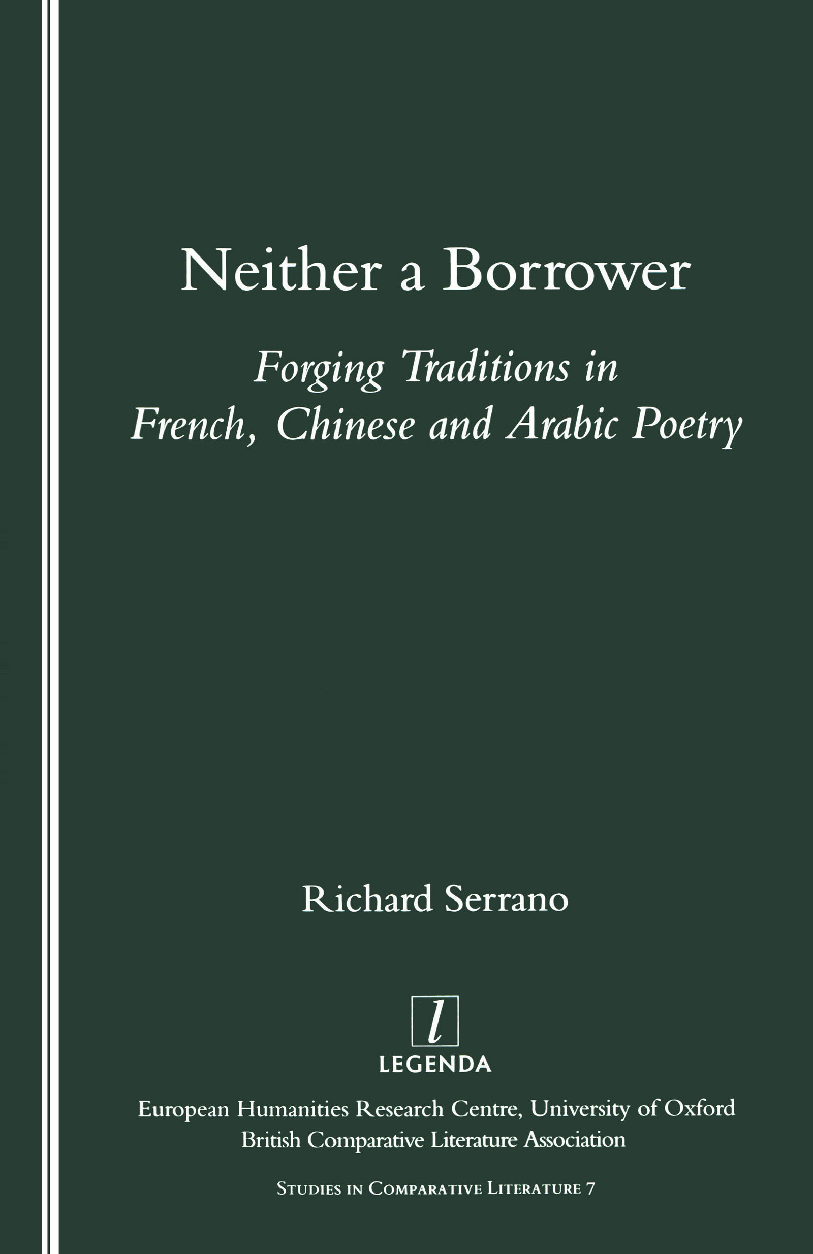 Neither a Borrower: Forging Traditions in French, Chinese and Arabic Poetry, 1st Edition (Paperback) book cover