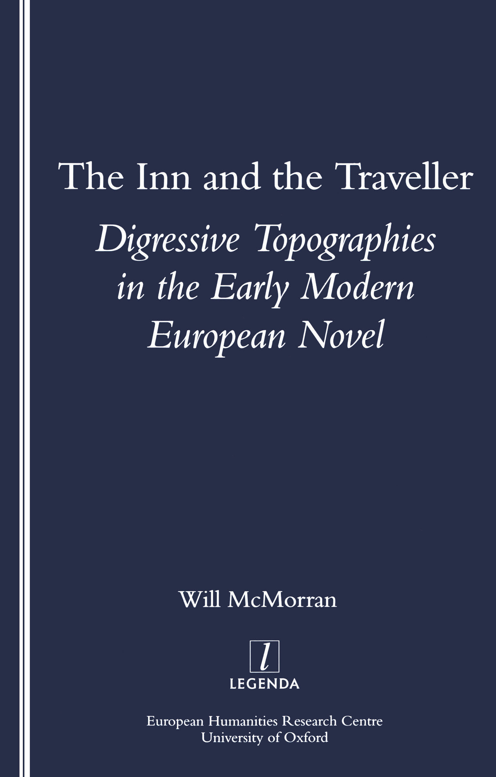The Inn and the Traveller: Digressive Topographies in the Early Modern European Novel, 1st Edition (Paperback) book cover