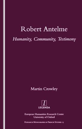 Robert Antelme: Humanity, Community, Testimony, 1st Edition (Paperback) book cover