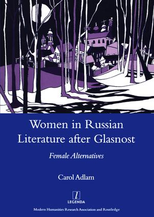 A Tradition of Infringement: Women in Russian Literature After Glasnost, 1st Edition (Hardback) book cover