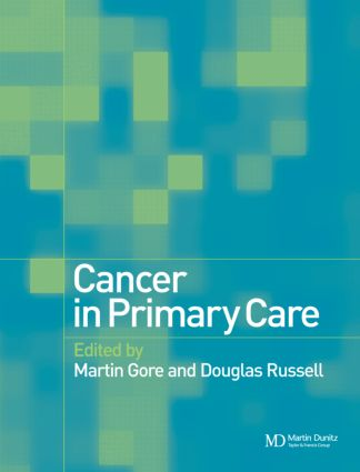 Cancer in Primary Care: 1st Edition (Hardback) book cover
