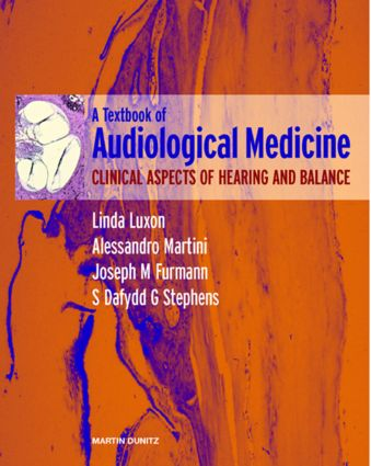 A Textbook of Audiological Medicine: Clinical Aspects of Hearing and Balance, 1st Edition (Hardback) book cover