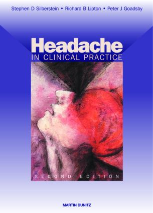 Headache in Clinical Practice: 2nd Edition (Hardback) book cover