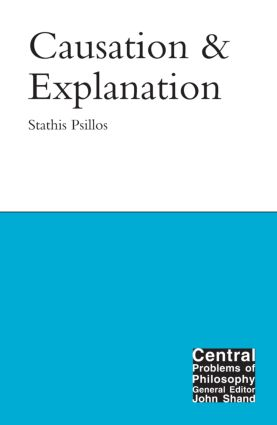 Causation and Explanation: 1st Edition (Paperback) book cover