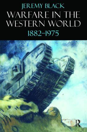 Warfare in the Western World, 1882-1975