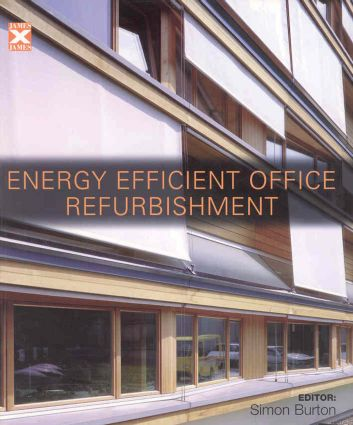 Energy-efficient Office Refurbishment: Designing for Comfort, 1st Edition (Paperback) book cover