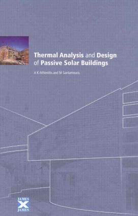 Thermal Analysis and Design of Passive Solar Buildings (Hardback) book cover