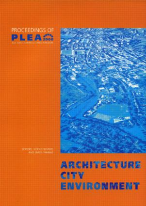 Architecture City Environment: Proceedings of PLEA 2000, Cambridge, UK 2-5 July 2000, 1st Edition (Paperback) book cover