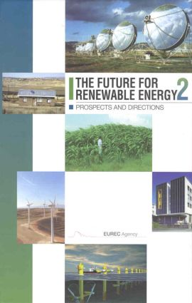 The Future for Renewable Energy 2: Prospects and Directions, 2nd Edition (Hardback) book cover