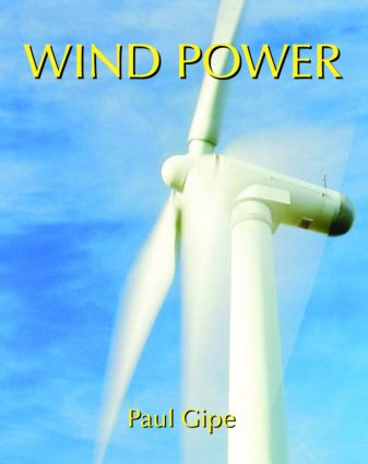 Wind Power: Renewable Energy for Home, Farm and Business, 2nd Edition (Paperback) book cover