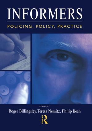 Informers: Policing, policy, practice (Hardback) book cover