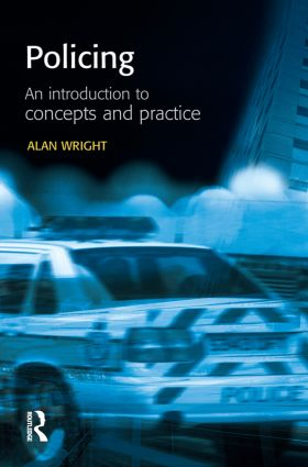 Policing: An introduction to concepts and practice