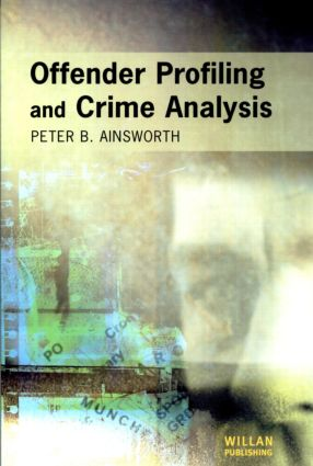 Offender Profiling and Crime Analysis