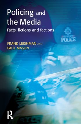 Policing and the Media: 1st Edition (Paperback) book cover