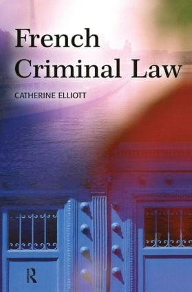 The evolution of French criminal law