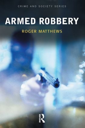 Armed Robbery (Paperback) book cover
