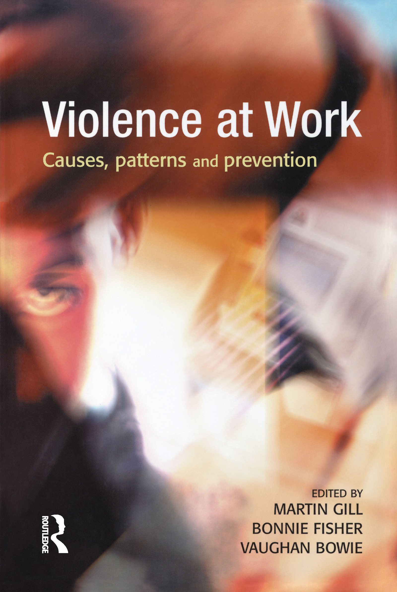 Violence at Work (Hardback) book cover