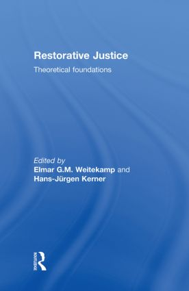 Restorative Justice: present prospects and future directions