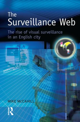 The Surveillance Web: 1st Edition (Hardback) book cover