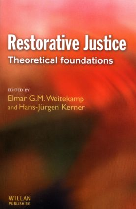 Restorative Justice: Theoretical foundations: 1st Edition (Paperback) book cover