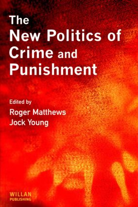 The New Politics of Crime and Punishment: 1st Edition (Paperback) book cover
