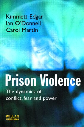 Prison Violence: Conflict, power and vicitmization book cover