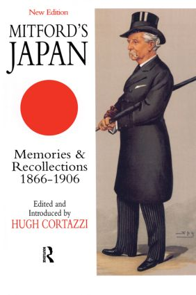 Mitford's Japan: Memories and Recollections, 1866-1906 book cover