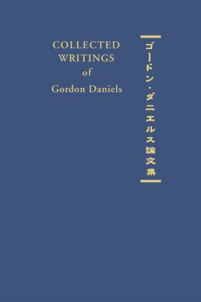 Collected Writings of Gordon Daniels book cover