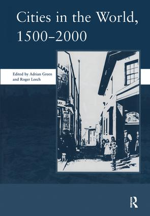 Cities in the World: 1500-2000: v. 3: 1500-2000, 1st Edition (Hardback) book cover