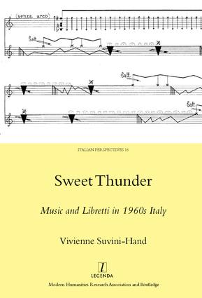 Sweet Thunder: Music and Libretti in 1960s Italy, 1st Edition (Hardback) book cover