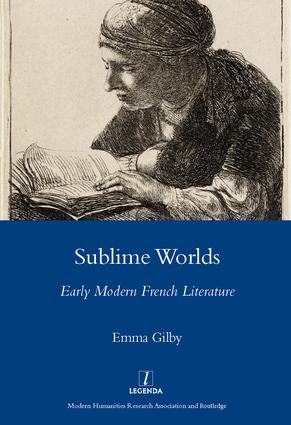 Sublime Worlds: Early Modern French Literature, 1st Edition (Hardback) book cover