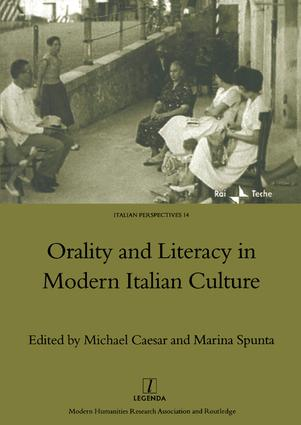 Orality and Literacy in Modern Italian Culture: 1st Edition (Hardback) book cover