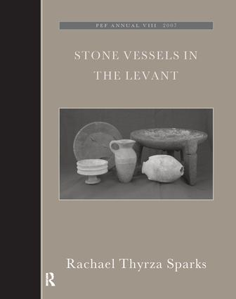 Stone Vessels in the Levant: 1st Edition (Hardback) book cover