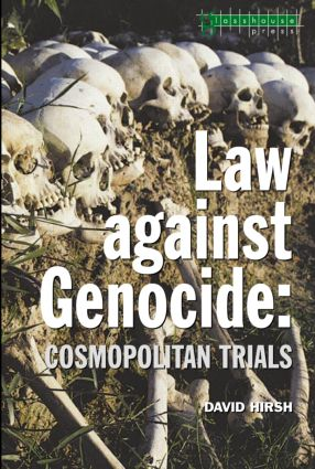 Law Against Genocide: Cosmopolitan Trials, 1st Edition (Paperback) book cover