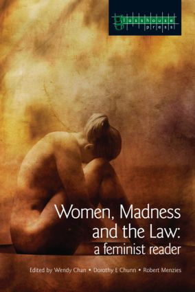Women, Madness and the Law: A Feminist Reader, 1st Edition (Paperback) book cover