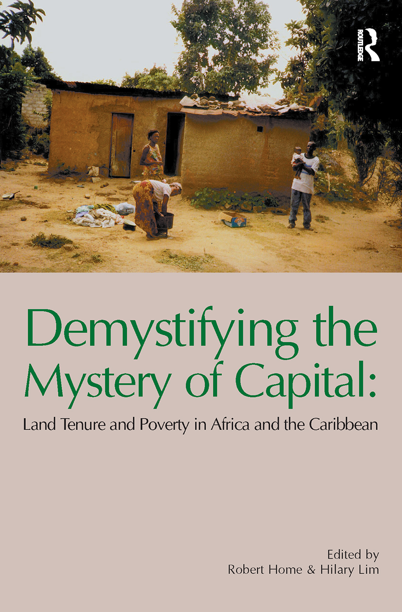 Demystifying the Mystery of Capital: Land Tenure & Poverty in Africa and the Caribbean (Paperback) book cover