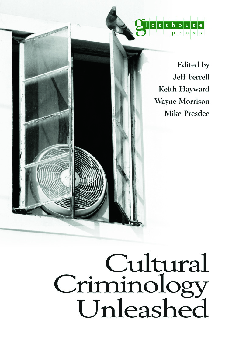 Cultural Criminology Unleashed book cover