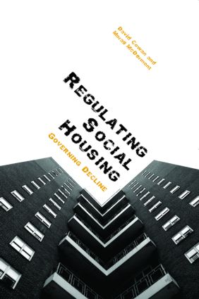 Regulating Social Housing: Governing Decline, 1st Edition (Paperback) book cover