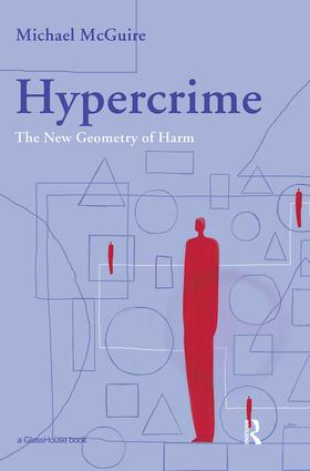 Hypercrime: The New Geometry of Harm (Paperback) book cover