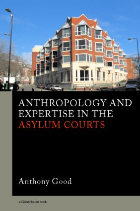 Anthropology and Expertise in the Asylum Courts (Hardback) book cover