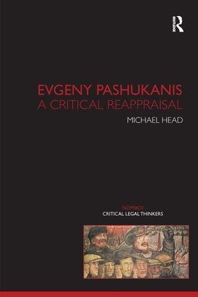 Evgeny Pashukanis: A Critical Reappraisal book cover