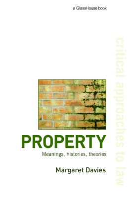 Property: Meanings, Histories, Theories, 1st Edition (Paperback) book cover