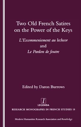 Two Old French Satires on the Power of the Keys: L'Escommeniement Au Lecheor and Le Pardon De Foutre, 1st Edition (Paperback) book cover